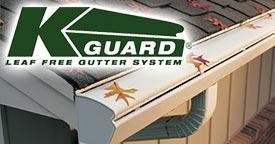 K-Guard Coupons - Leaf Free Gutter System