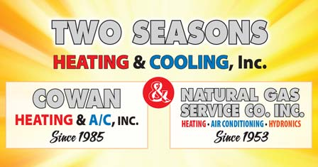 Two Seasons Heating & Cooling -AND- Natural Gas Service Co.