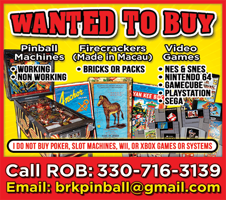 BRK Pinball - Warren, Ohio - We Pay Cash For Pinball Machines, Working, Non-Working, Firecrackers (Made in Macau) and Video Games, NES, SNES, Arcade Machines & More